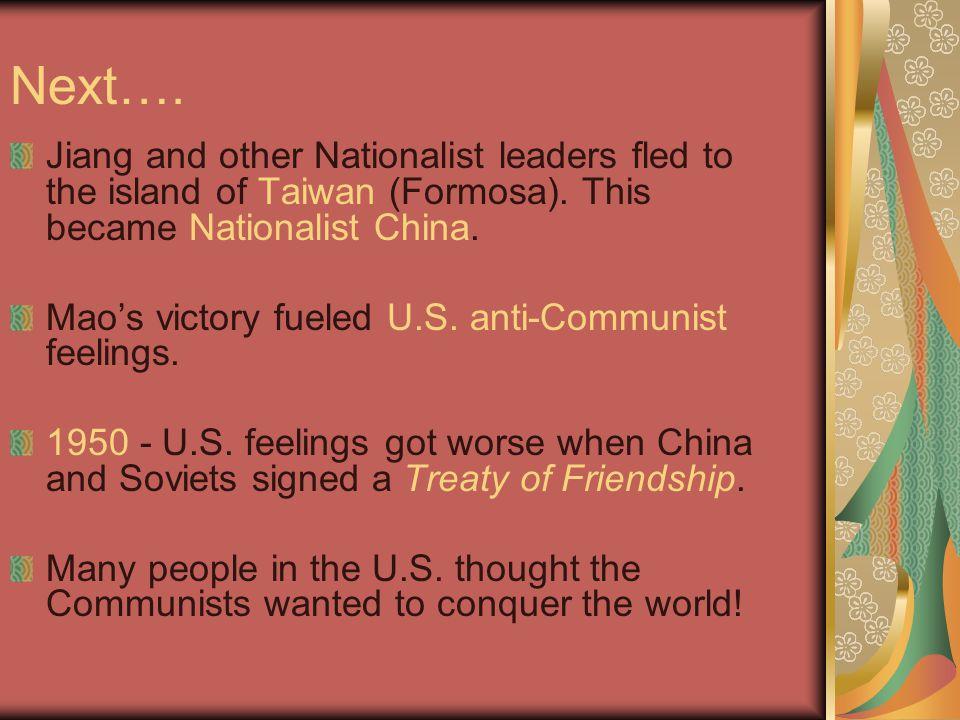 Two Chinas: Taiwan = Nationalist China; 13,000 sq.