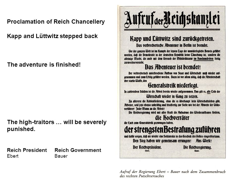 Proclamation of Reich Chancellery Kapp and Lüttwitz stepped back The adventure is finished.