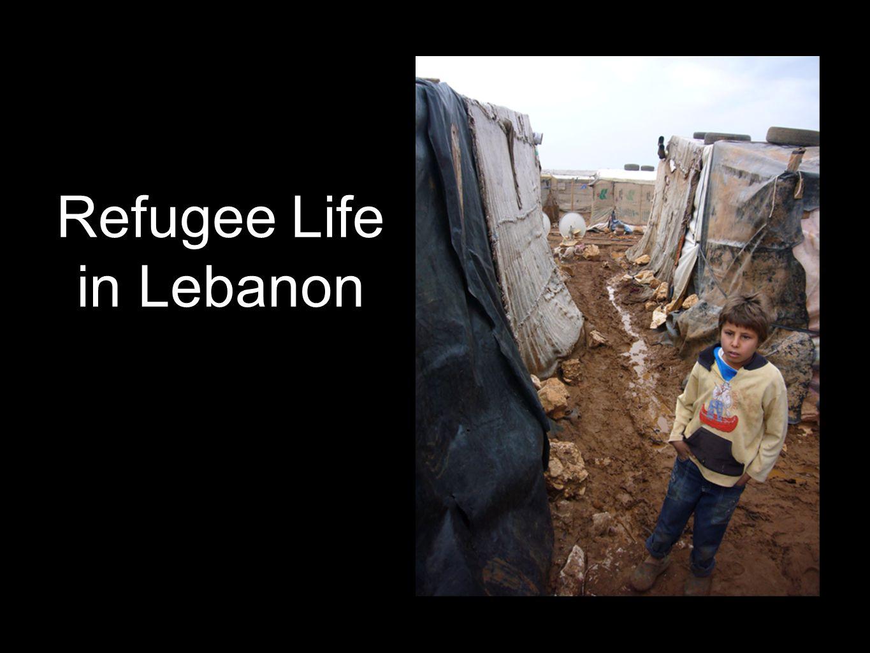 Refugee Life in Lebanon