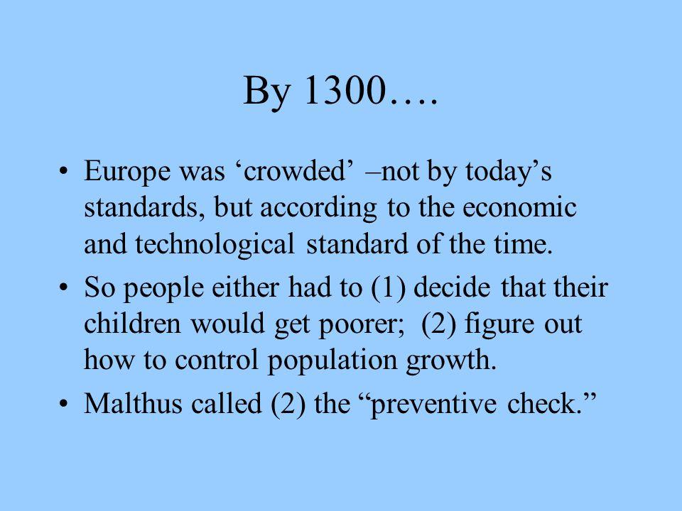 By 1300….