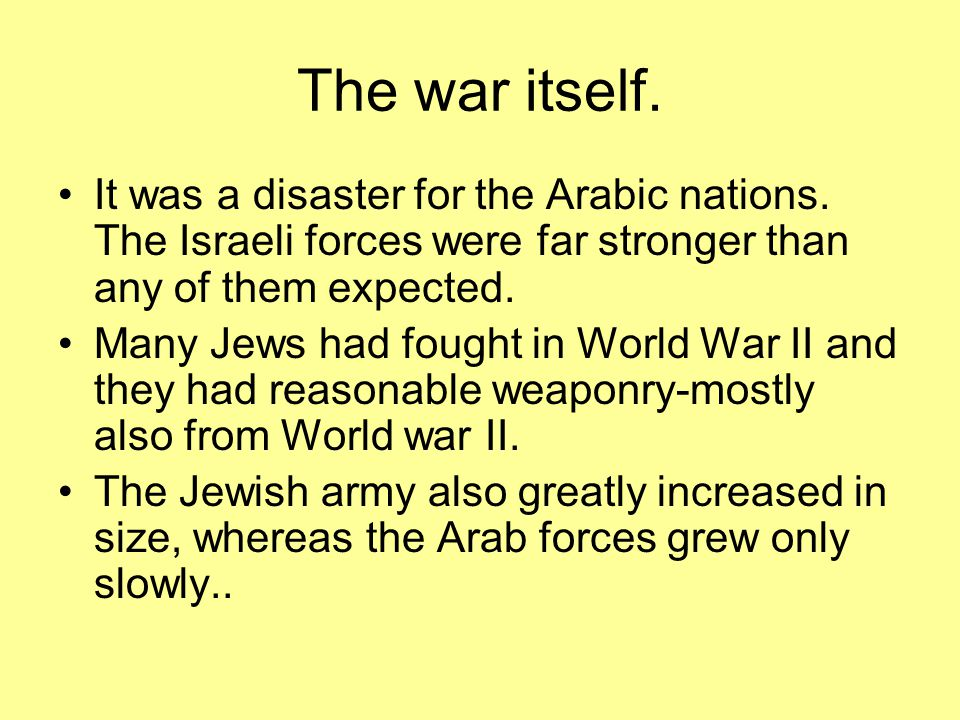 Results of the war.Only the Jordanians and the Egyptians made any real gains.