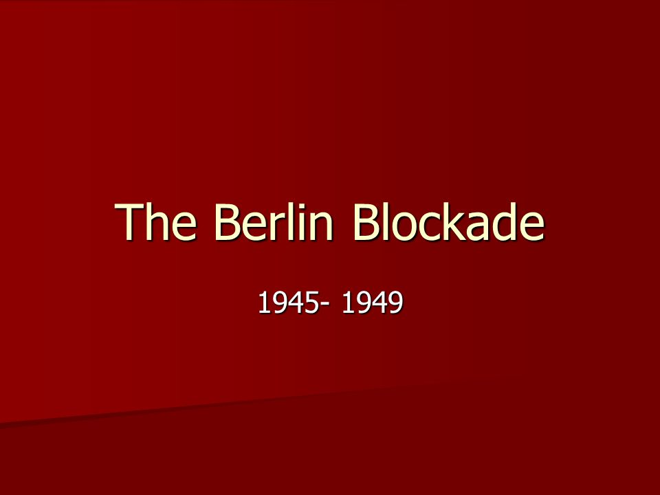 March 1949- they entered negotiations with USA, UK and France to lift the blockade.