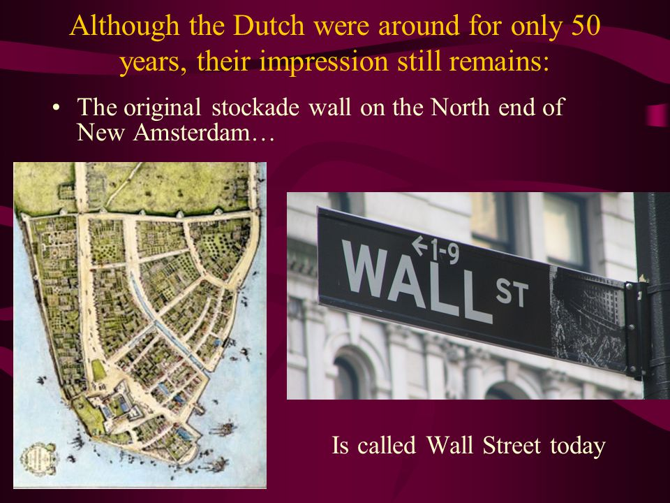 New Management Under the orders of James, Duke of York, a fleet of English warships seized New Amsterdam in 1664 without a shot fired –The Mayor bello
