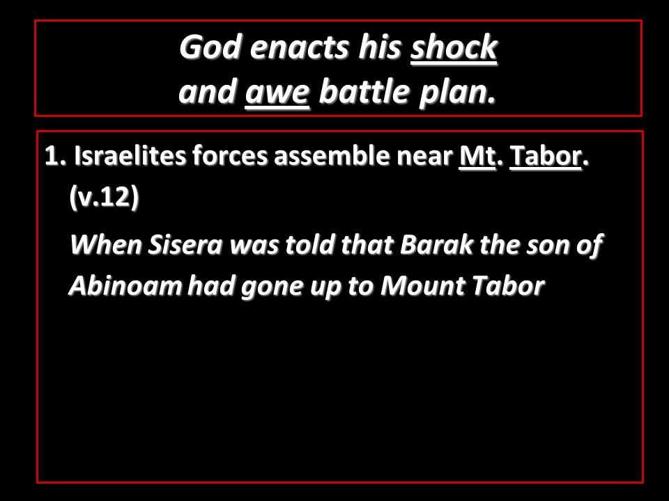 1. Israelites forces assemble near Mt. Tabor.