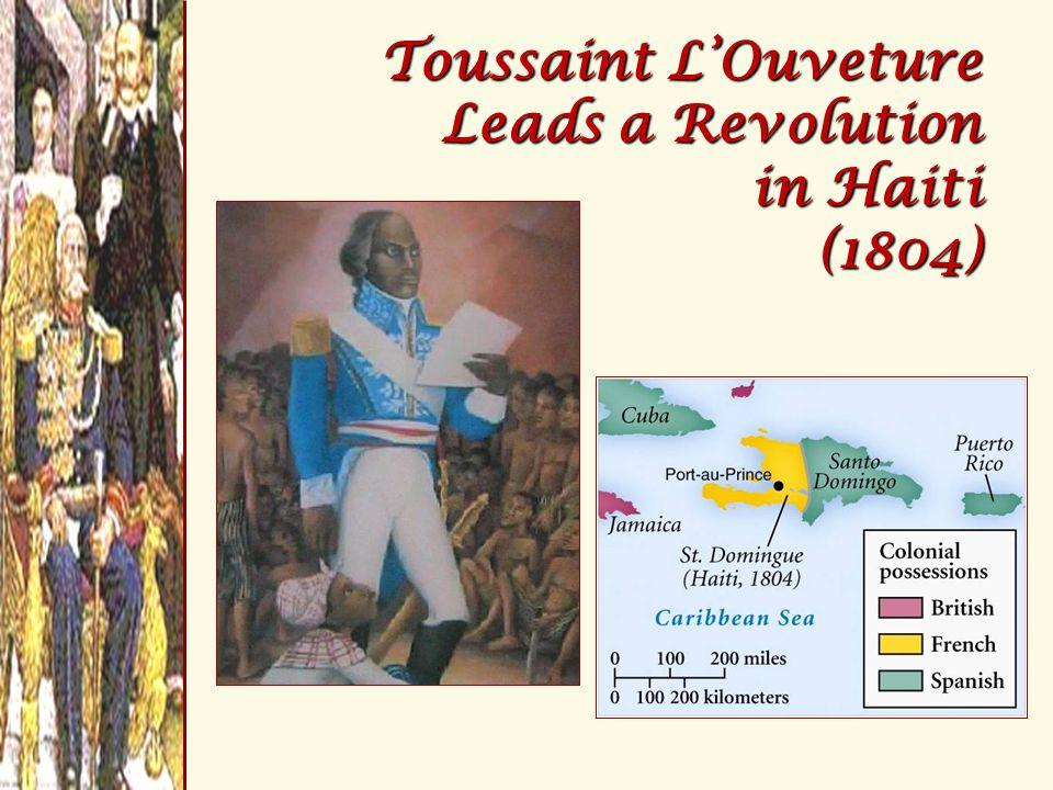 Toussaint L'Ouveture Leads a Revolution in Haiti (1804)