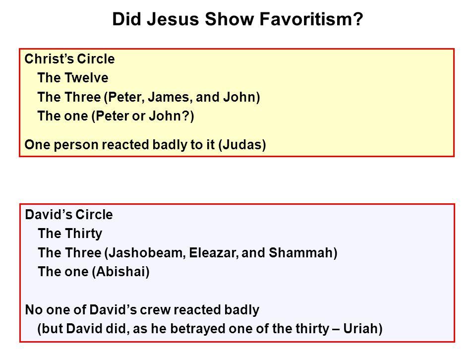 Did Jesus Show Favoritism.