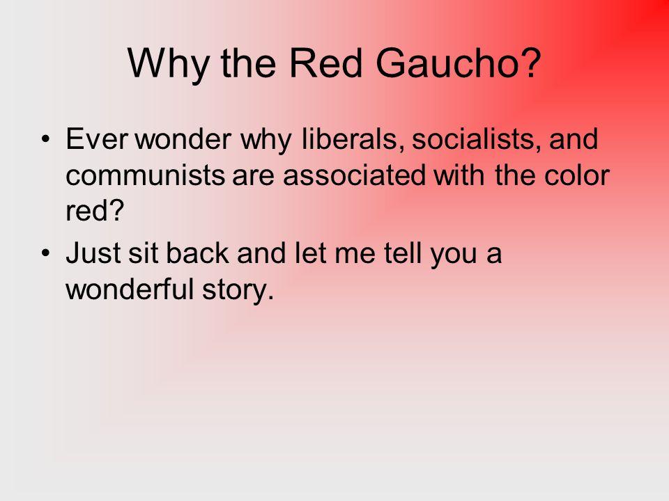 Giuseppe Garibaldi: The Red Gaucho HIST 230: Modern Latin America