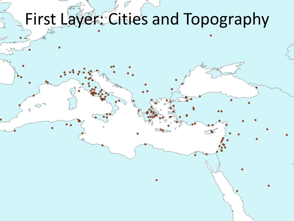 First Layer: Cities and Topography