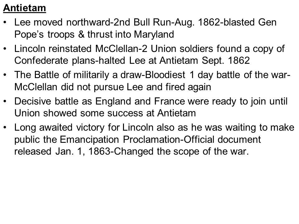Antietam Lee moved northward-2nd Bull Run-Aug.