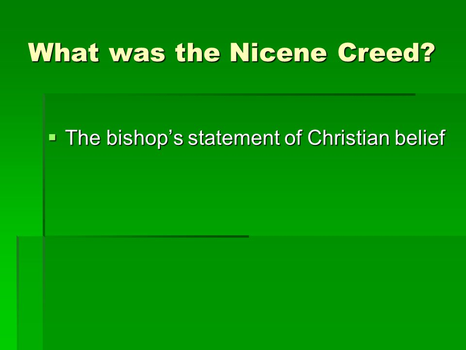 The bishop's statement of Christian belief