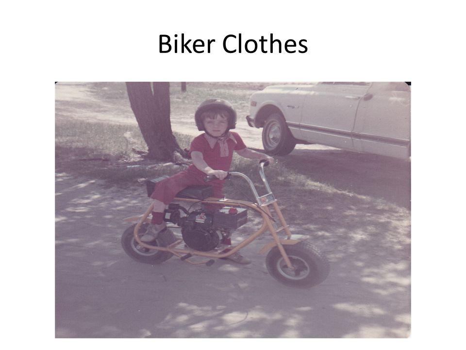 Biker Clothes