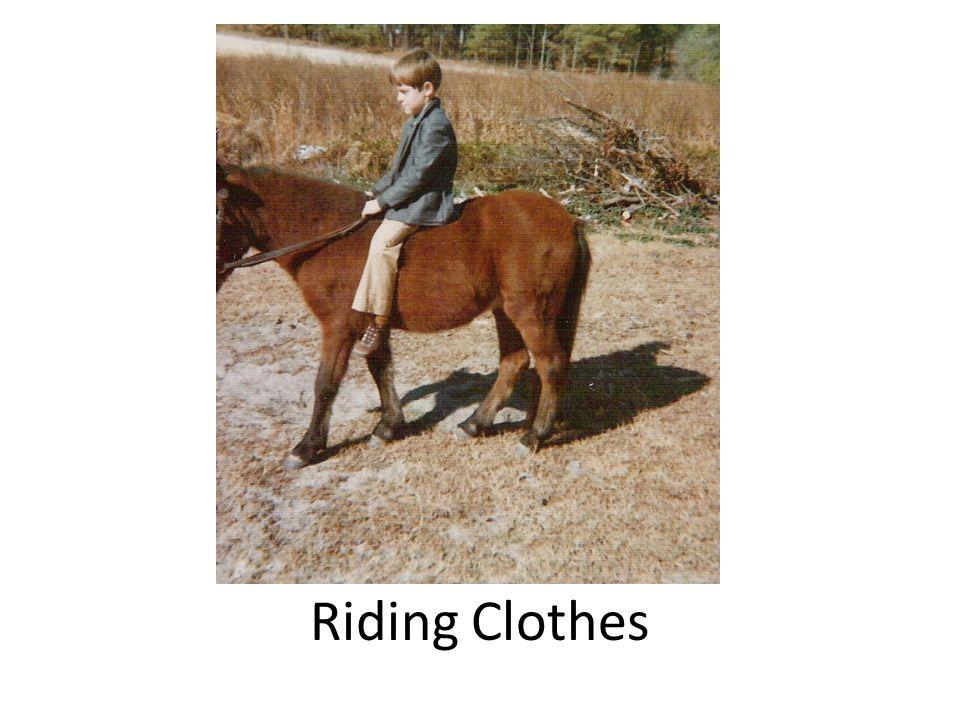 Riding Clothes