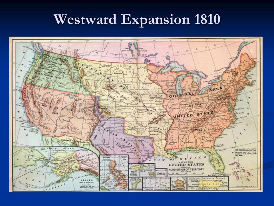 Westward Expansion 1810