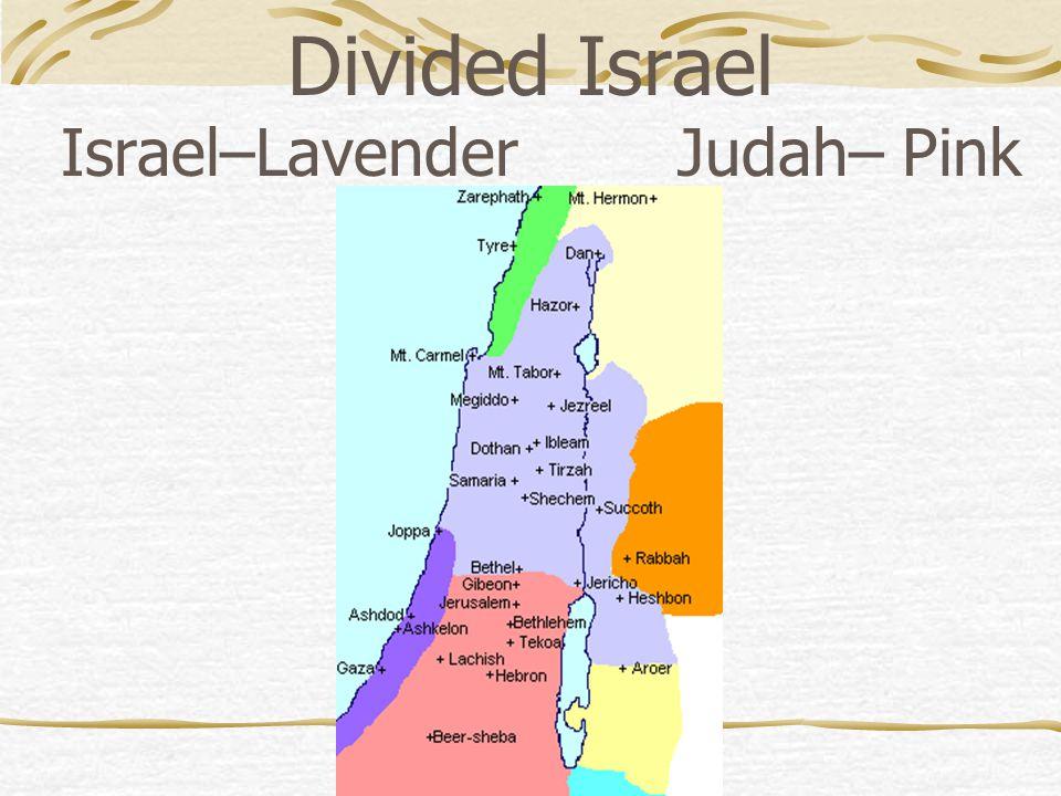 Divided Israel Israel–Lavender Judah– Pink