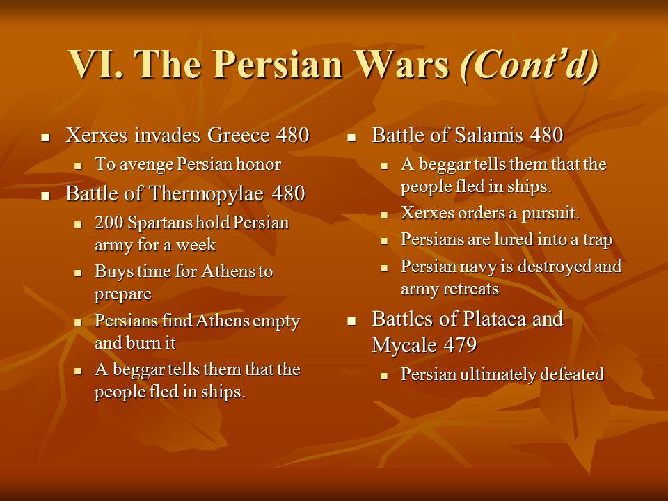 VI. The Persian Wars Revolt of Ionia 499 B.C. – 494 B.C.