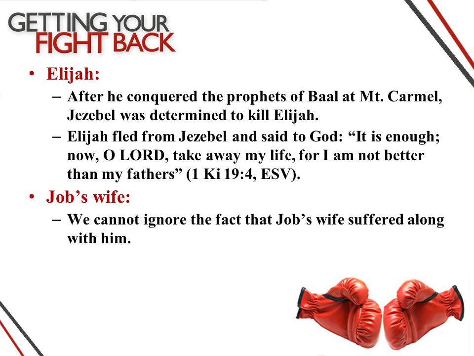 Elijah: – After he conquered the prophets of Baal at Mt.