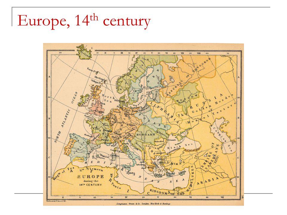 Europe, 14 th century