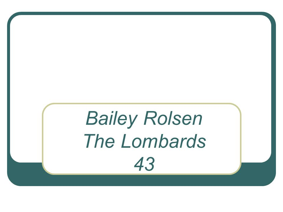 Bailey Rolsen The Lombards 43