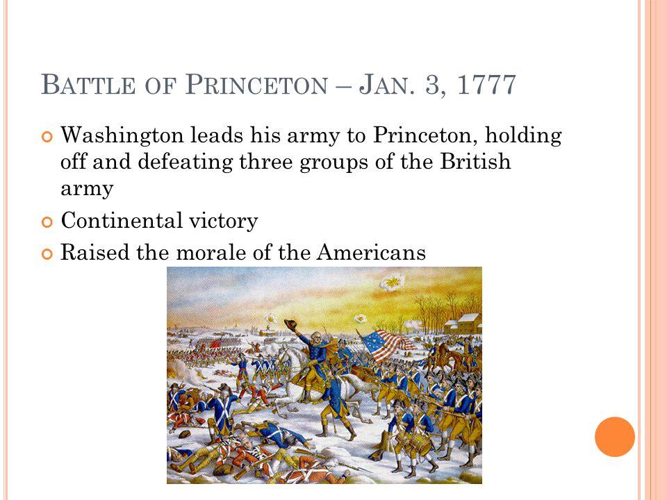 B ATTLE OF P RINCETON – J AN.