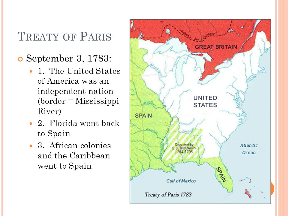 T REATY OF P ARIS September 3, 1783: 1.