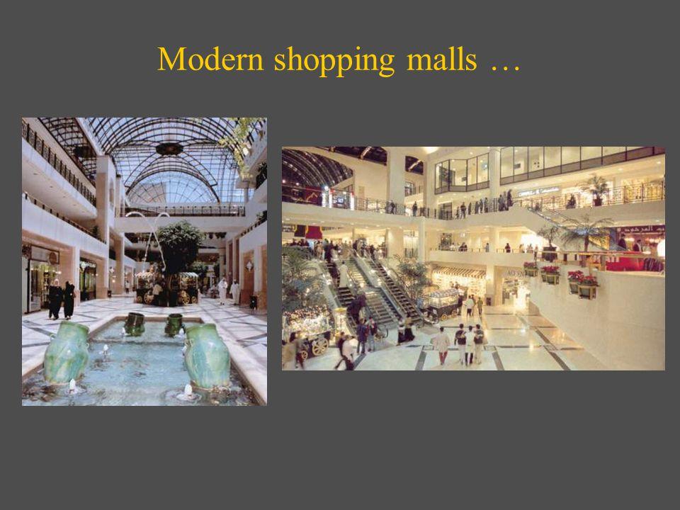Modern shopping malls …