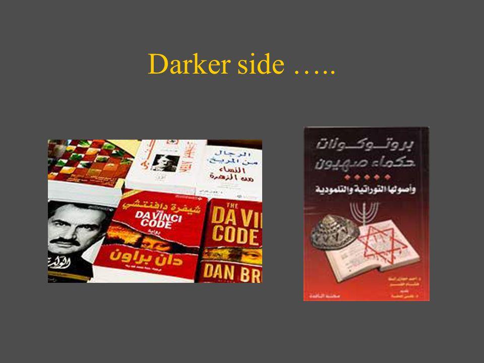 Darker side …..
