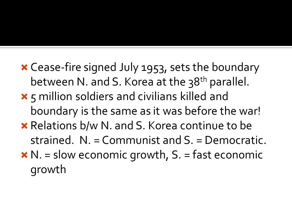  Cease-fire signed July 1953, sets the boundary between N.