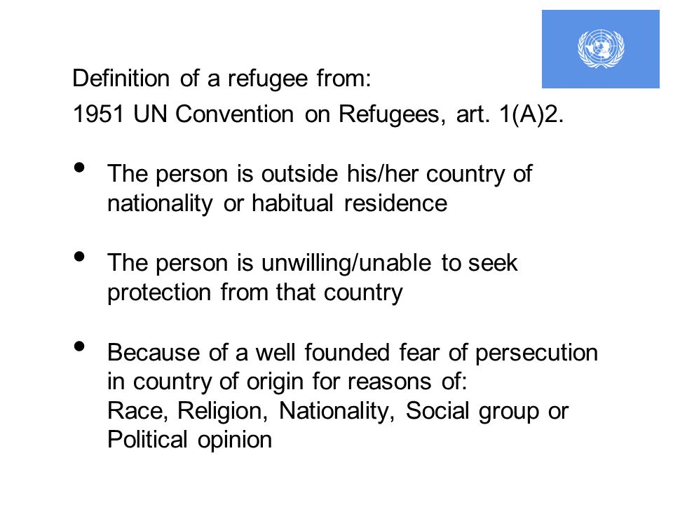 Definition of a refugee from: 1951 UN Convention on Refugees, art.