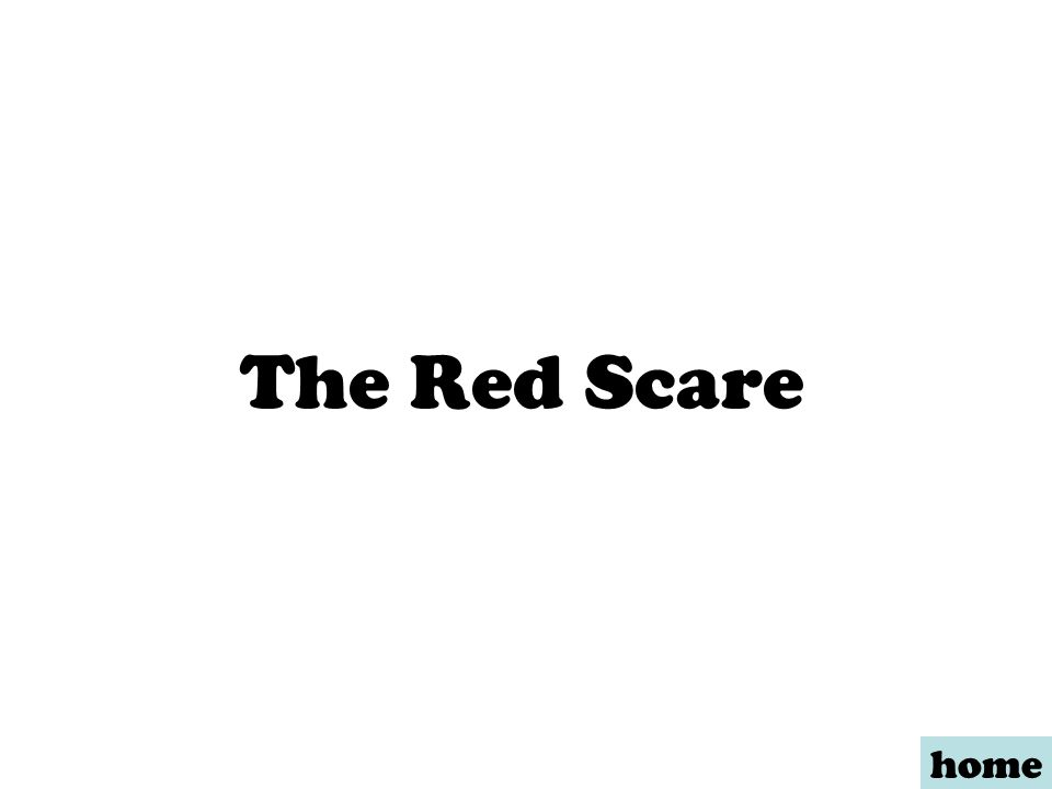 The Red Scare home