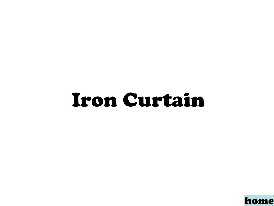 Iron Curtain home