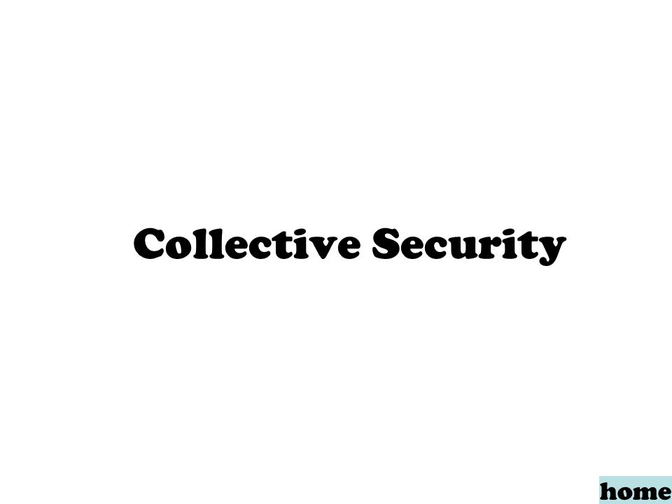 Collective Security home