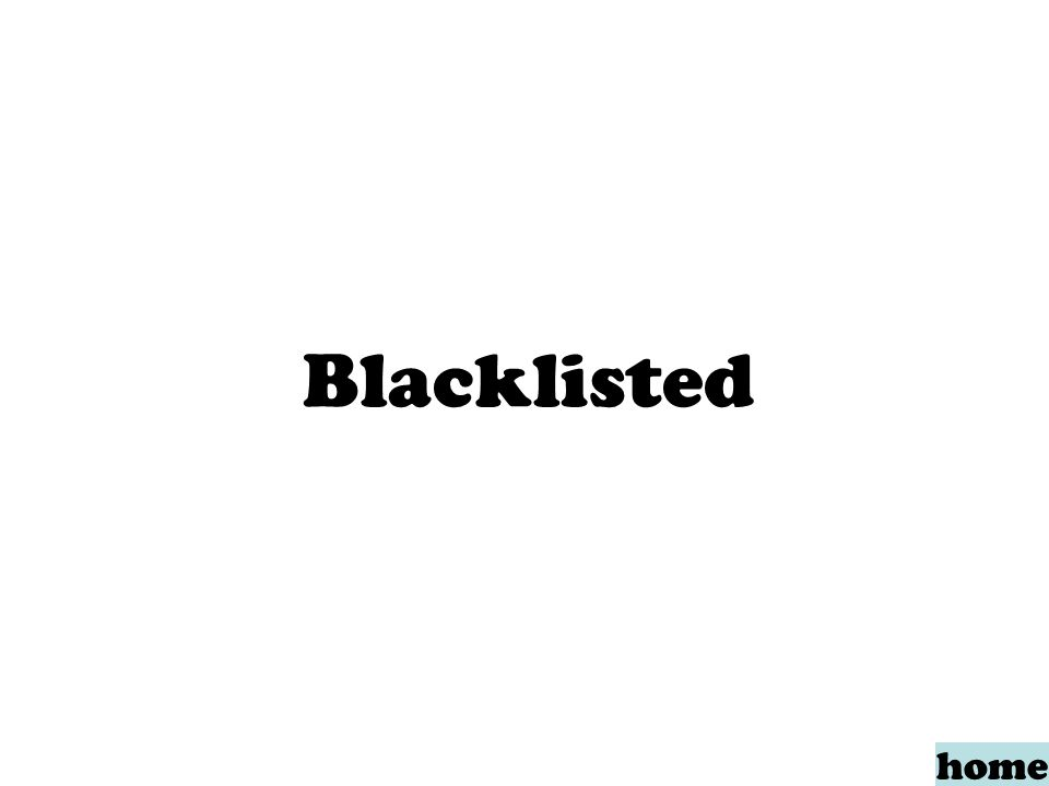 Blacklisted home