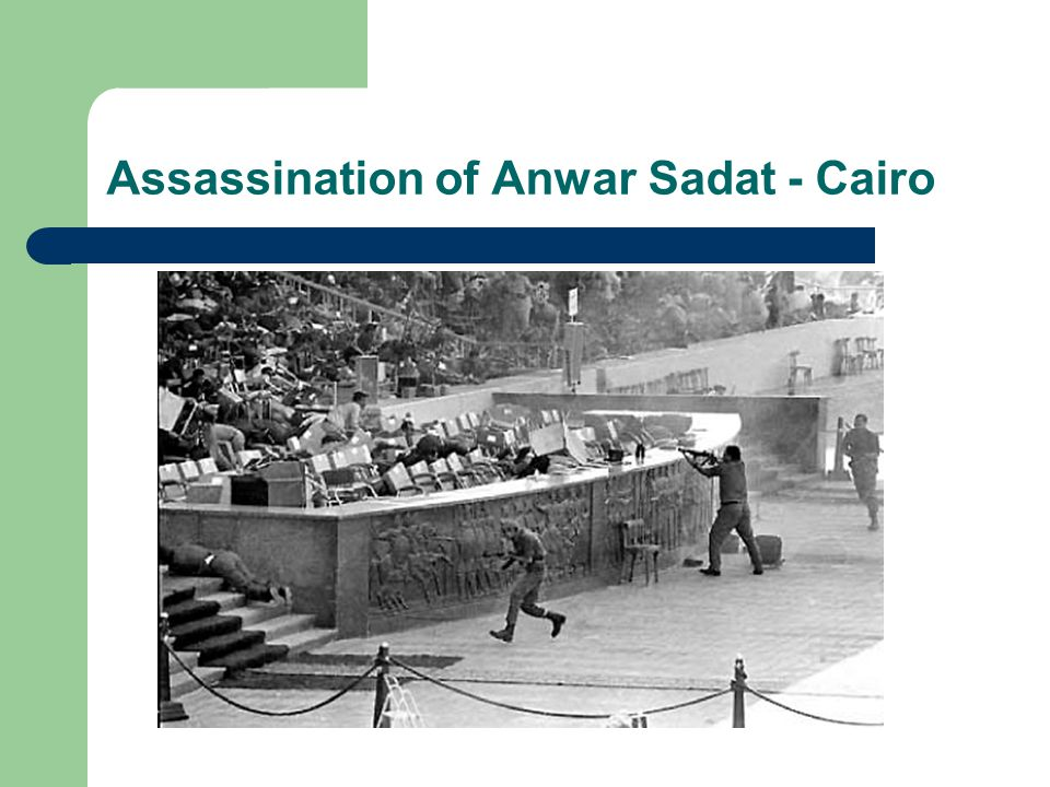 Assassination of Anwar Sadat - Cairo