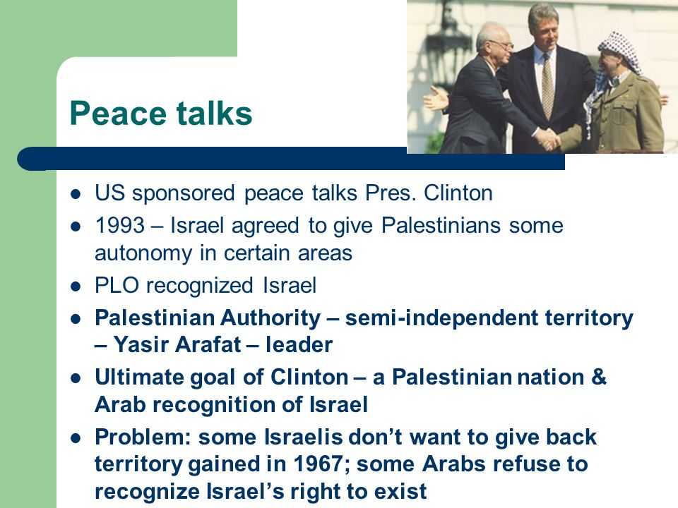 Peace talks US sponsored peace talks Pres.