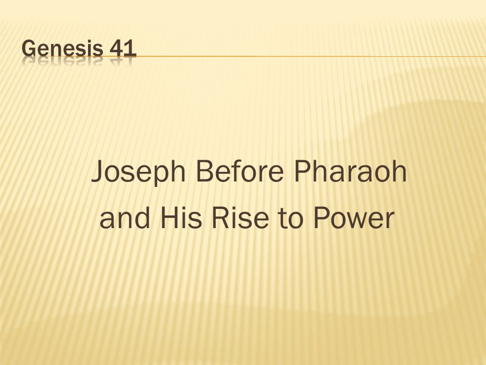 Joseph Before Pharaoh and His Rise to Power