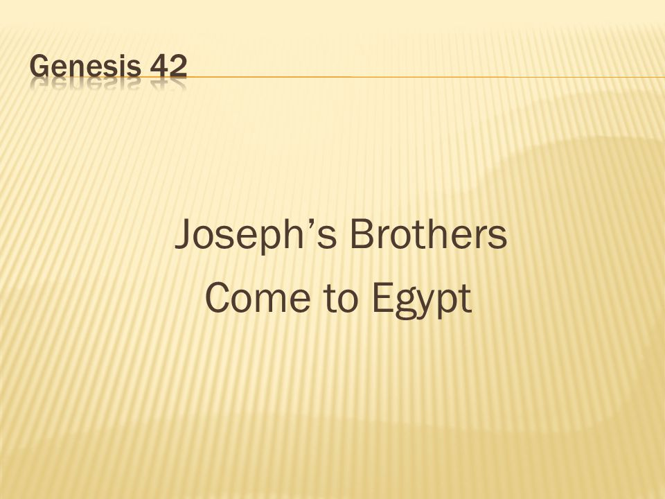 Joseph's Brothers Come to Egypt