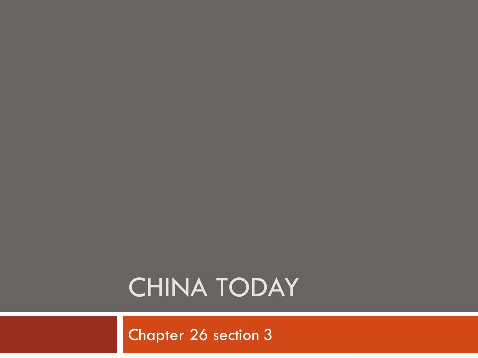 CHINA TODAY Chapter 26 section 3