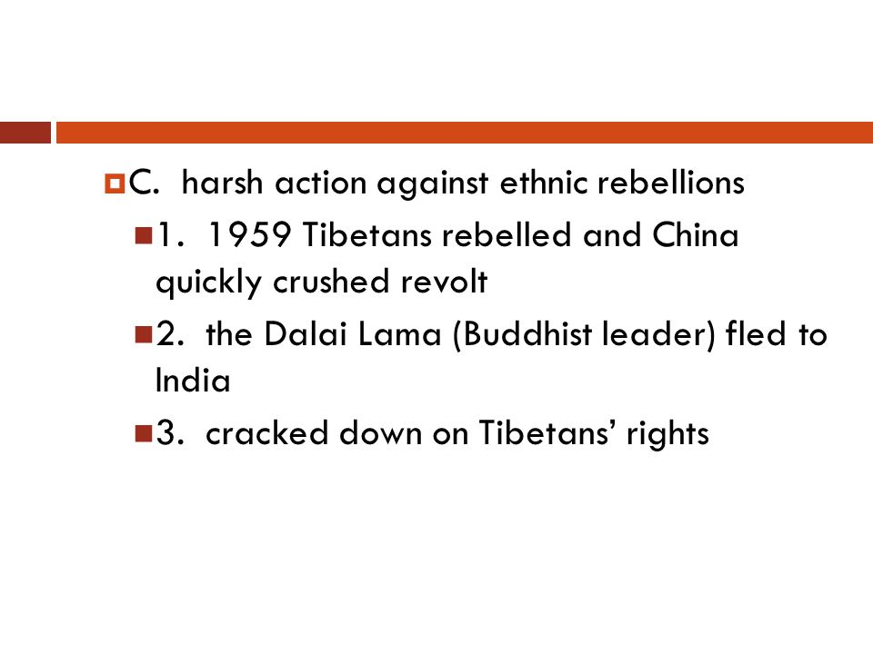  C. harsh action against ethnic rebellions 1.