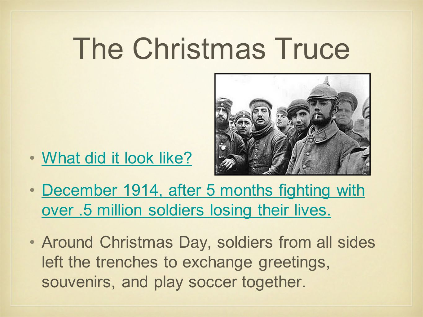 The Christmas Truce What did it look like.