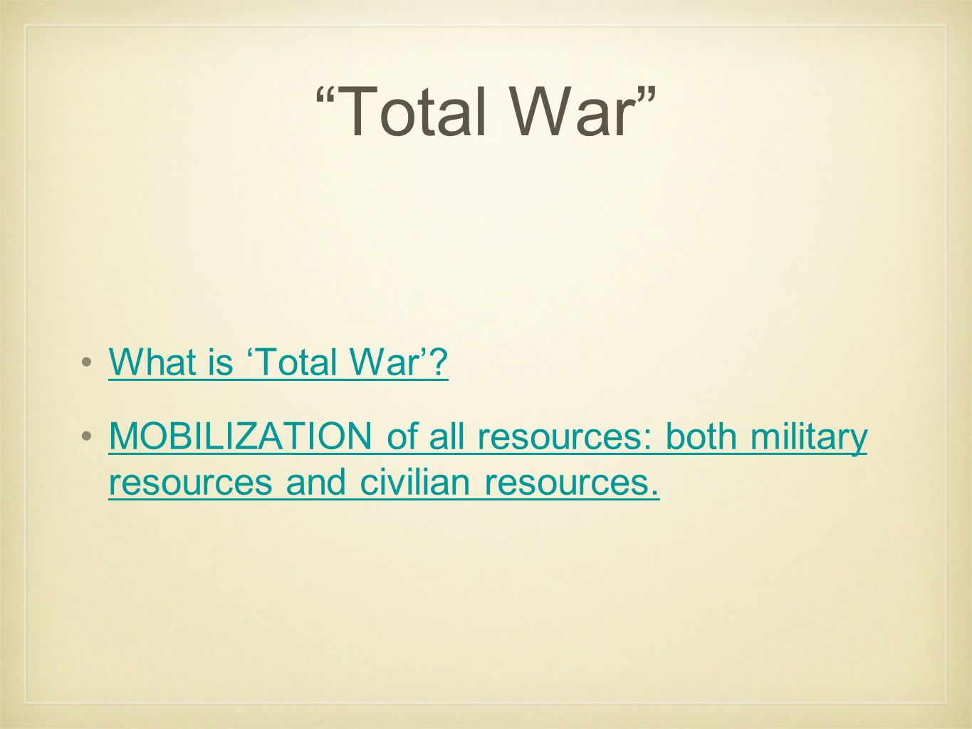 Total War What is 'Total War'.
