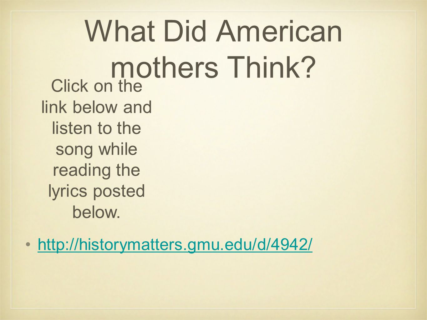What Did American mothers Think.