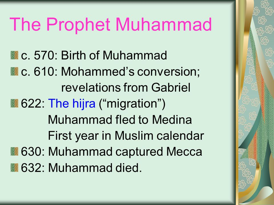 The Prophet Muhammad c. 570: Birth of Muhammad c.