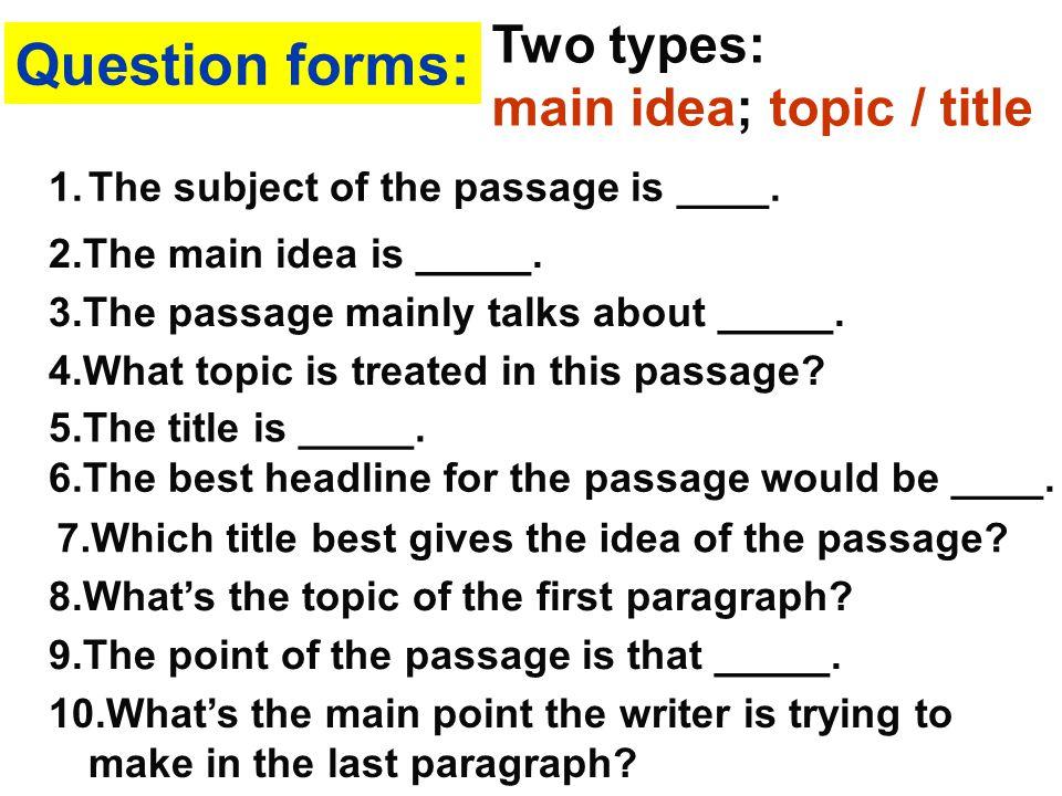 Characteristics of this kind of questions: 1. 该观点是作者的观点(不是他人的观点, 不是描写、说明,也不一定是事实)。 2.