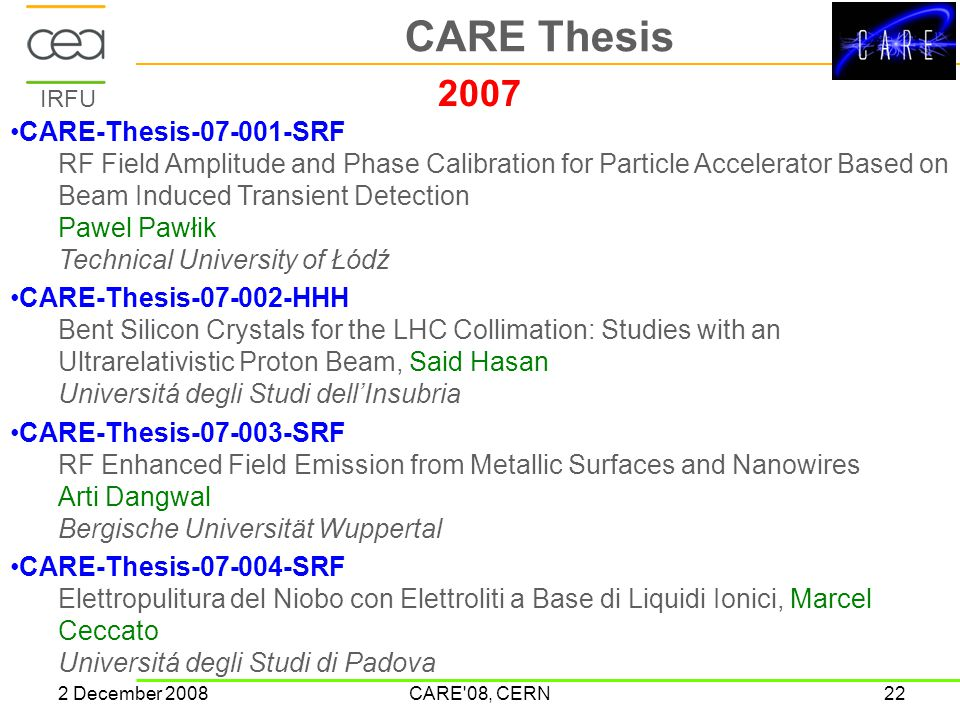 IRFU 2 December 2008CARE'08, CERN22 CARE Thesis 2007 CARE-Thesis-07-001-SRF RF Field Amplitude and Phase Calibration for Particle Accelerator Based on