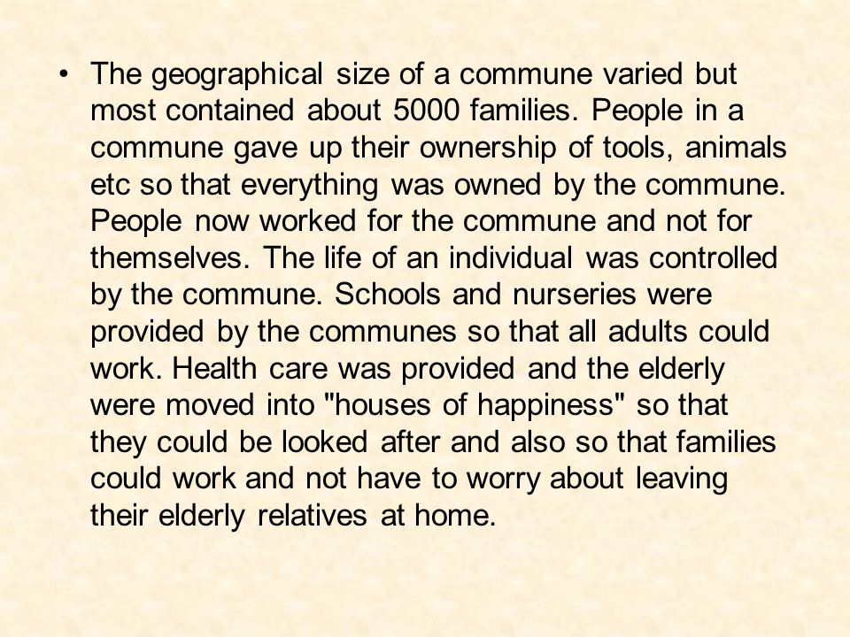 The geographical size of a commune varied but most contained about 5000 families.