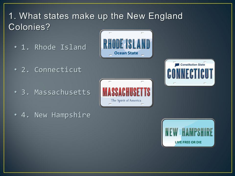 1. Rhode Island 1. Rhode Island 2. Connecticut 2.