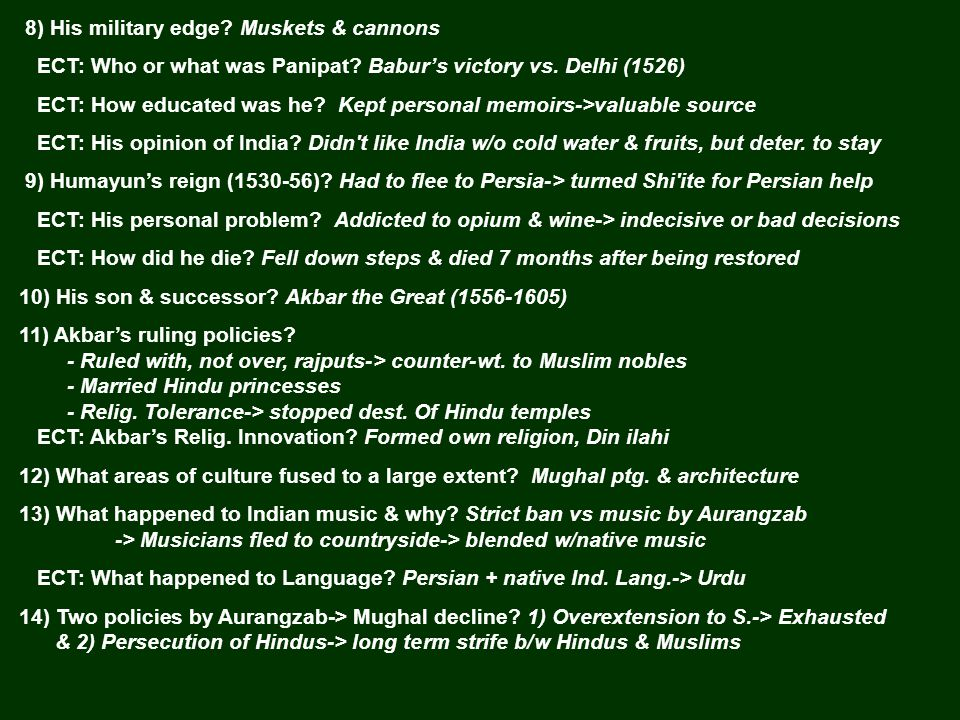 8) His military edge. Muskets & cannons ECT: Who or what was Panipat.