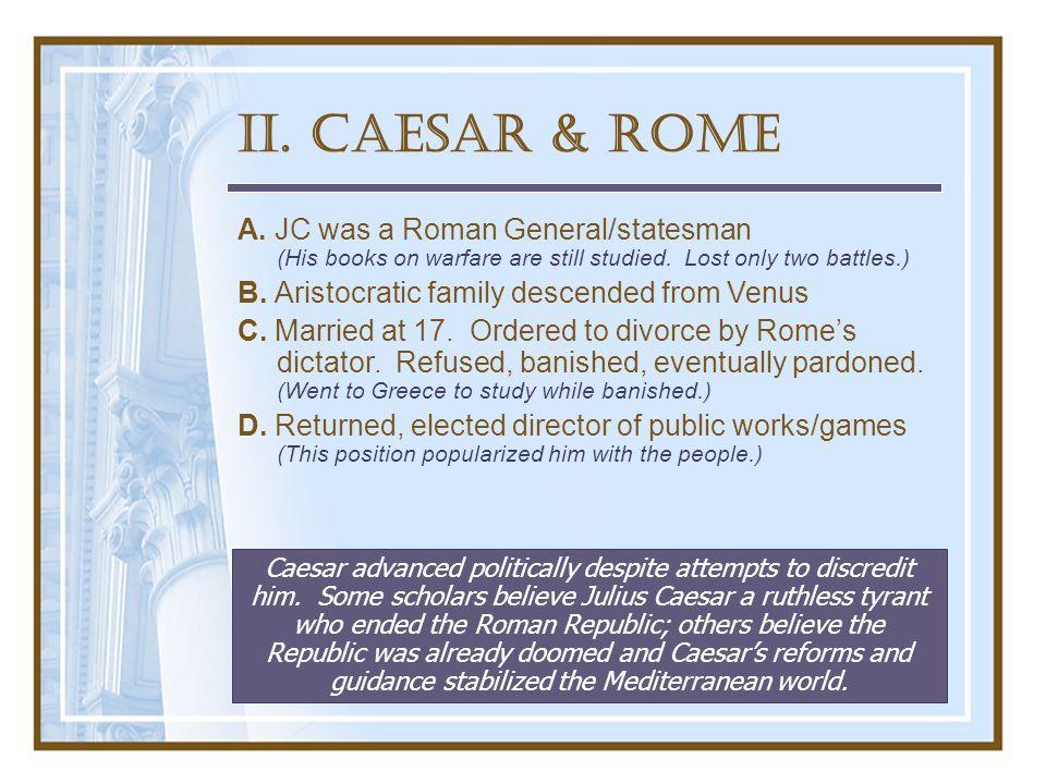 Portraits of Caesar The evil men do lives after them.