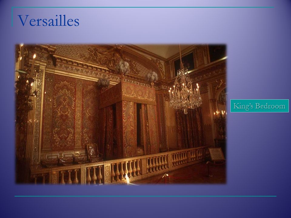 Versailles King's Bedroom