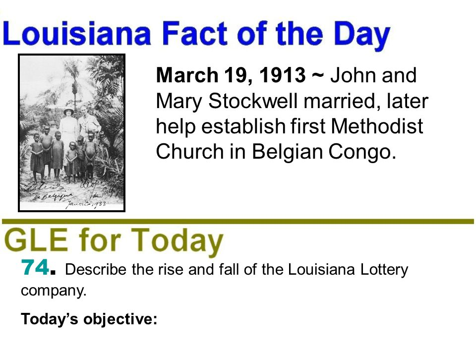 March 19, 1913 ~ John and Mary Stockwell married, later help establish first Methodist Church in Belgian Congo.
